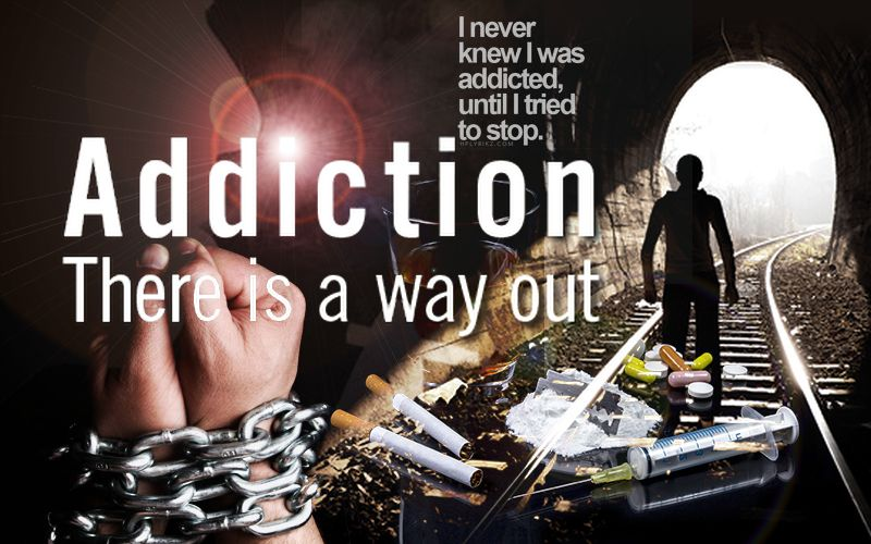 Addiction, there is a way out
